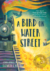 A Bird on Water Street Cover Image