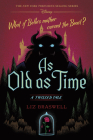 As Old as Time: A Twisted Tale Cover Image