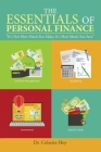 The Essentials of Personal Finance: It's Not How Much You Make, It's How Much You Save Cover Image