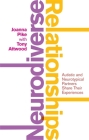 Neurodiverse Relationships: Autistic and Neurotypical Partners Share Their Experiences Cover Image