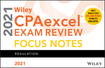 Wiley Cpaexcel Exam Review 2021 Focus Notes: Regulation Cover Image