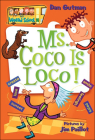 Ms. Coco Is Loco! (My Weird School #16) Cover Image