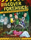 Discover Forensics: How to Use Science for Investigations Cover Image