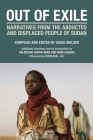 Out of Exile: Narratives from the Abducted and Displaced People of Sudan (Voice of Witness) Cover Image