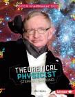 Theoretical Physicist Stephen Hawking (Stem Trailblazer Bios) Cover Image