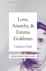 Love, Anarchy, & Emma Goldman: A Biography Cover Image