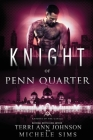 Knight of Penn Quarter Cover Image
