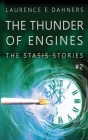 The Thunder of Engines (A Stasis Story #2) Cover Image