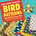 Origami Paper 100 Sheets Bird Patterns 6 (15 CM): Tuttle Origami Paper: High-Quality Double-Sided Origami Sheets Printed with 8 Different Designs (Ins Cover Image