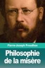 Philosophie de la misère Cover Image