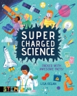 Super-Charged Science: Packed with Awesome Facts! Cover Image