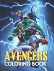 Avengers Coloring Book: Marvel Avengers Coloring Book, Avengers Coloring And Activity Book Cover Image