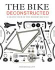 The Bike Deconstructed: A Grand Tour of the Modern Bicycle Cover Image