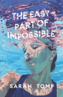 The Easy Part of Impossible Cover Image