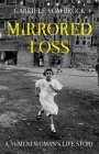 Mirrored Loss: A Yemeni Woman's Life Story Cover Image
