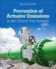 Prevention of Actuator Emissions in the Oil and Gas Industry Cover Image