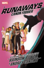 Runaways by Rainbow Rowell Vol. 5: Canon Fodder Cover Image