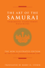 The Art of the Samurai: Yamamoto Tsunetomo's Hagakure Cover Image