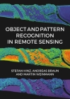 Object and Pattern Recognition in Remote Sensing: Modelling and Monitoring Environmental and Anthropogenic Objects and Change Processes Cover Image
