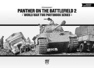 Panther on the Battlefield, Volume 2 (World War Two Photobook #11) Cover Image