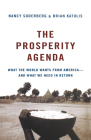 The Prosperity Agenda: What the World Wants from America--And What We Need in Return Cover Image