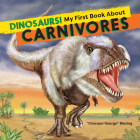 Dinosaurs! My First Book about Carnivores Cover Image