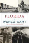 Florida in World War I (Military) Cover Image