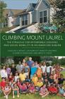 Climbing Mount Laurel: The Struggle for Affordable Housing and Social Mobility in an American Suburb Cover Image