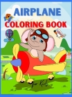 Airplane Coloring Book for Kids: Amazing Airplane Coloring Book for Kids ages 3+ Page Large 8.5 x 11 Cover Image