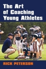 The Art of Coaching Young Athletes Cover Image
