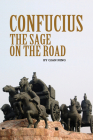 Confucius: The Sage on the Road Cover Image