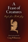 A Feast of Creatures: Anglo-Saxon Riddle-Songs (Middle Ages) Cover Image