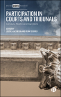 Participation in Courts and Tribunals: Concepts, Realities and Aspirations Cover Image