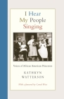 I Hear My People Singing: Voices of African American Princeton Cover Image