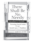 There Shall Be No Needy Teacher's Guide Cover Image