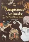 Auspicious Animals: The Art of Good Omens Cover Image