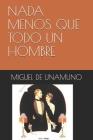 NADA Menos Que Todo Un Hombre Cover Image