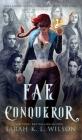 Fae Conqueror Cover Image