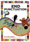 End Punctuation (Punctuate It!) Cover Image