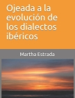 Ojeada a la evolución de los dialectos ibéricos Cover Image