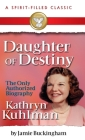 Daughter of Destiny: A Spirit Filled Classic Cover Image
