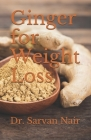 Ginger for Weight Loss Cover Image