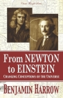 From Newton to Einstein: Changing Conceptions of the Universe Cover Image