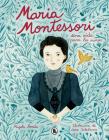 María Montessori: Una vida para los niños / Maria Montessori: A Life for Children Cover Image
