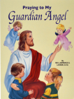 Praying to My Guardian Angel Cover Image