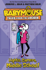 Lights, Camera, Middle School! (Babymouse Tales from the Locker #1) Cover Image