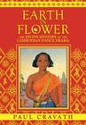 Earth in Flower - The Divine Mystery of the Cambodian Dance Drama Cover Image