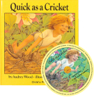 Quick as a Cricket [With CD (Audio)] (Child's Play Library) Cover Image