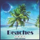 Beaches 2021 Wall Calendar: Official Tropical Beaches 2021 Calendar 18 Month Cover Image