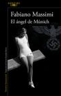El ángel de Múnich / The Angel from Munich Cover Image